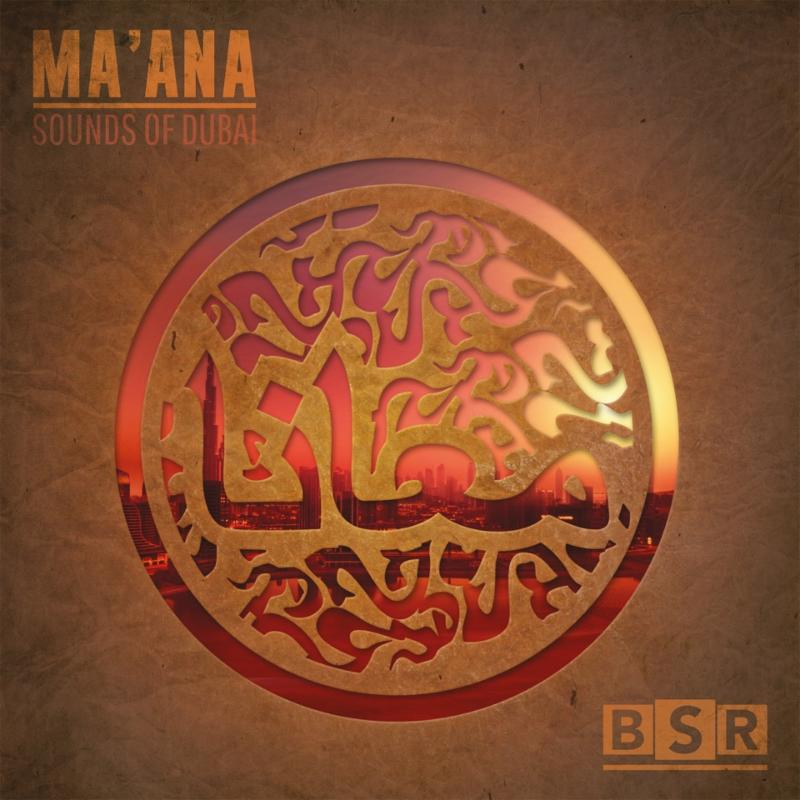 Ma'ana Sounds of Dubai