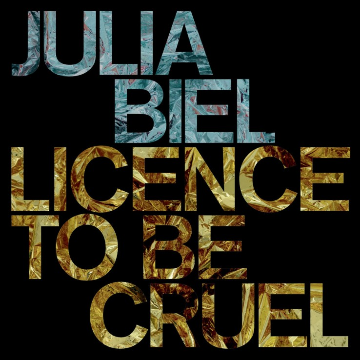 julia-biel-licence-to-be-cruel-cover-738x738