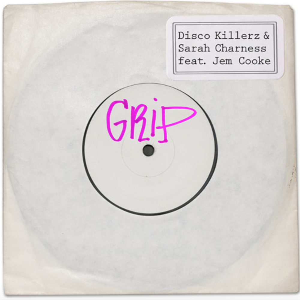 Disco Killerz & Sarah Charness featuring Jem Cooke – Grip